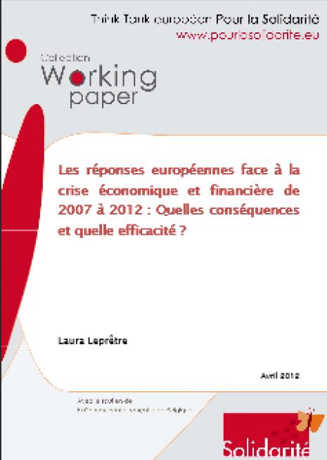 image couverture Les réponses européennes face à la crise économique et financière de 2007 à 2012